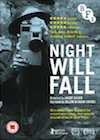 Night Will Fall: Film as a Weapon