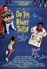 Do the Right Thing: Fighting the Power